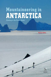 Ellsworth Moutains - Mountaineering in Antarctica by Damien Gildea