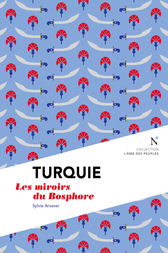 Turquie : Les miroirs du Bosphore by Sylvie Arsever