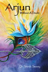 Arjun: Without A Doubt by Dr.Shinde Sweety