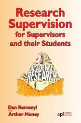 Research Supervisors for Supervisors and their Students by Dan Remenyi