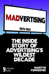 Madvertising by Martyn Forrester