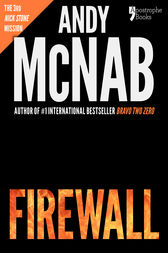 Firewall (Nick Stone Book 3) by Andy McNab