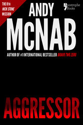 Aggressor (Nick Stone Book 8) by Andy McNab
