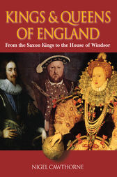 Kings & Queens of England by Nigel Cawthorne