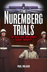 The Nuremberg Trials by Paul Roland
