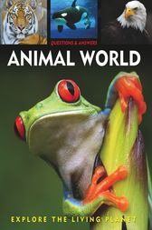 Questions and Answers about: Animal World by Arcturus Publishing