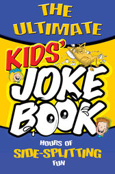 The Ultimate Kid's Joke Book by Peter Coup