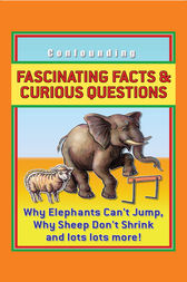 Fascinating Facts and Curious Questions by Arcturus Publishing