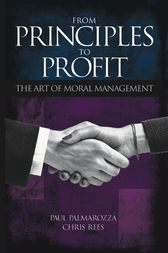 From Principles to Profit by Paul Palmarozza