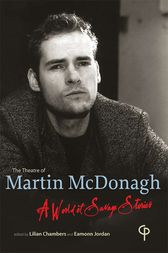 The Theatre of Martin McDonagh by Lilian Chambers