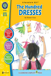 The Hundred Dresses - Literature Kit Gr. 3-4 by Eleanor Summers