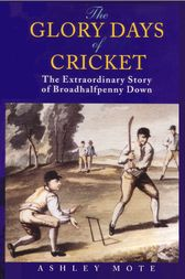 The Glory Days of Cricket by unknown