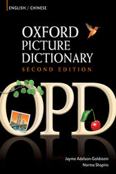 Oxford Picture Dictionary English-Chinese Edition: Bilingual Dictionary for Chinese-speaking teenage and adult students of English by Jayme Adelson-Goldstein