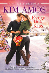 Every Little Kiss by Kim Amos