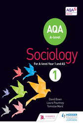 AQA Sociology for A Level Book 1 by David Bown