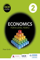 OCR A Level Economics Book 2 by Peter Smith