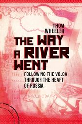 The Way a River Went by Thom Wheeler