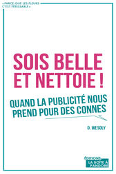Sois belle et nettoie ! by Ouri Wesoly
