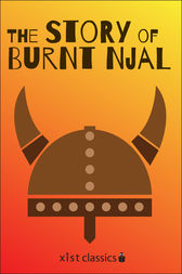 The Story of Burnt Njal (Njal's Saga) by Unknown Icelanders