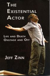 The Existential Actor by Jeff Zinn