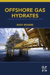 Offshore Gas Hydrates by Rudy Rogers