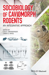 Sociobiology of Caviomorph Rodents by Luis A. Ebensperger