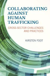 Collaborating against Human Trafficking by Kirsten Foot