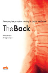 Anatomy for problem solving in sports medicine by Philip F. Harris