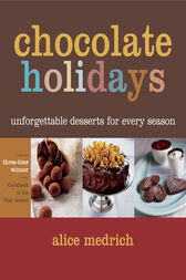 Chocolate Holidays by Alice Medrich