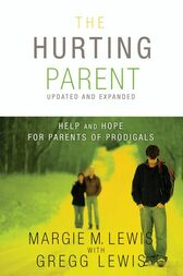 The Hurting Parent by Gregg Lewis
