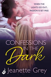 Confessions In The Dark by Jeanette Grey