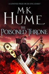 The Poisoned Throne (Tintagel Book II) by M. K. Hume