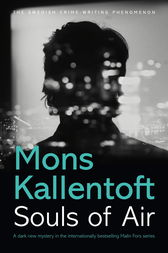 Souls of Air by Mons Kallentoft