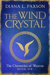 The Wind Crystal by Diana L Paxson