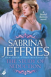 The Study of Seduction: Sinful Suitors 2 by Sabrina Jeffries