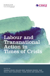 Labour and Transnational Action in Times of Crisis by Andreas Bieler