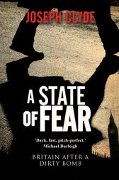 A State of Fear by Joseph Clyde