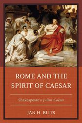 Rome and the Spirit of Caesar by Jan H. Blits