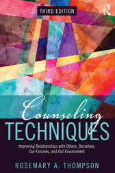 Counseling Techniques by Rosemary A. Thompson