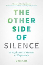 The Other Side of Silence by Linda Gask