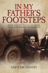 In My Father's Footsteps by Gwilym Davis