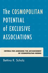 The Cosmopolitan Potential of Exclusive Associations by Bettina R. Scholz