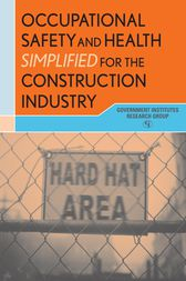 Occupational Safety and Health Simplified for the Construction Industry by Mark Moran