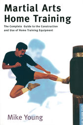 Martial Arts Home Training by Mike Young
