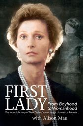 First Lady by Liz Roberts