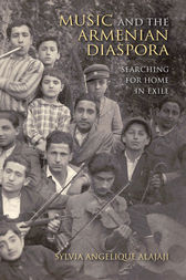 Music and the Armenian Diaspora by Sylvia Angelique Alajaji