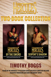Hercules: The Legendary Journeys: Two Book Collection (Adult) by Timothy Boggs
