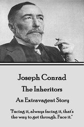The Inheritors  - An Extravagent Story by Joseph Conrad