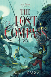 The Lost Compass by Joel Ross