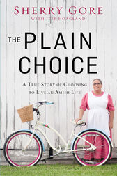 The Plain Choice by Sherry Gore
